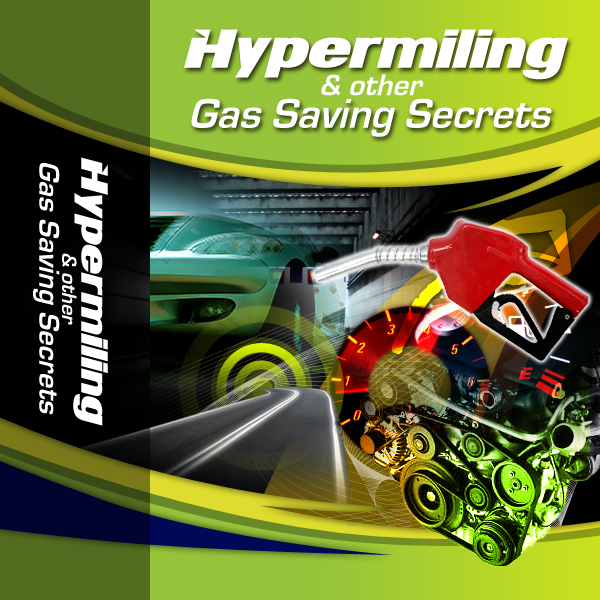 Product picture Hypermiling & other Gas Saving Secrets